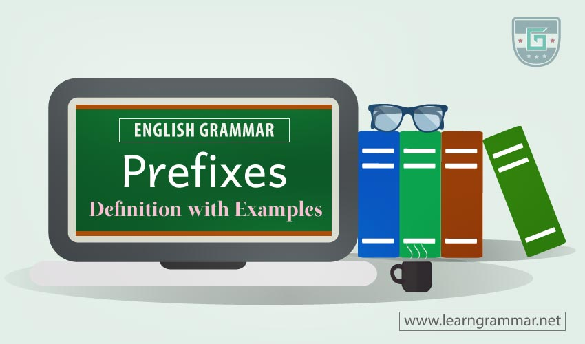 Prefixes: Definition with Examples
